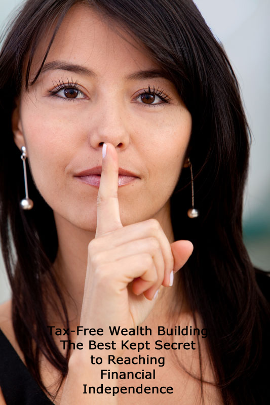 Best kept secret to financial independence – Your tax-free IUL